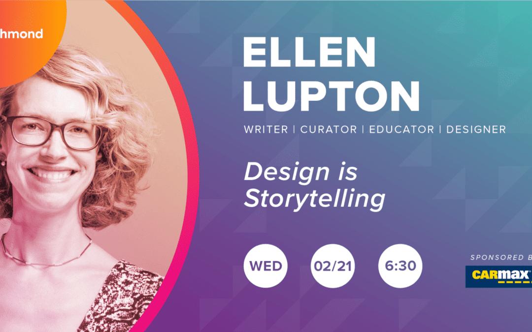 Ellen Lupton – Design Is Storytelling