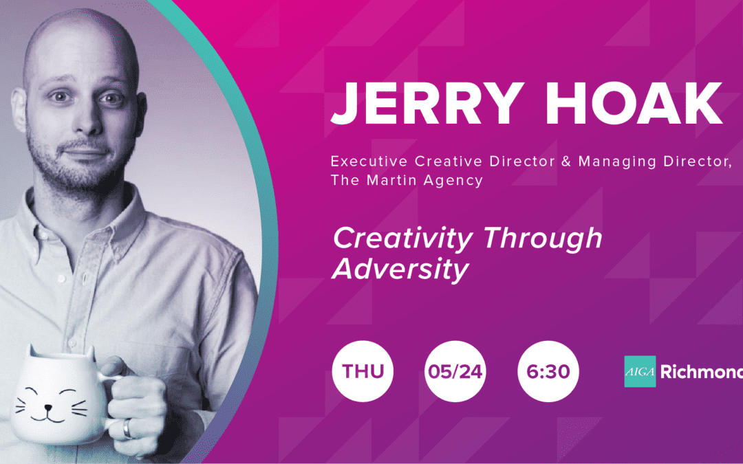 Jerry Hoak – Creativity Through Adversity
