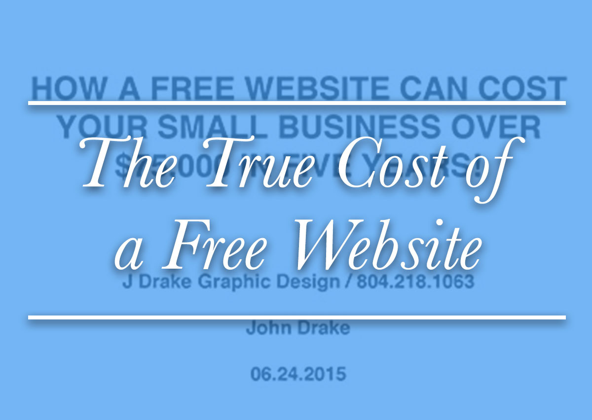 The True Cost of a Free Website