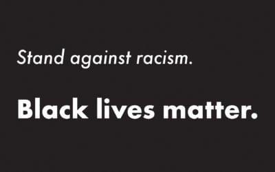 Stand against racism. Black Lives Matter.